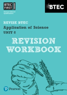 BTEC First in Applied Science: Application of Science - Unit 8 Revision Workbook, Paperback