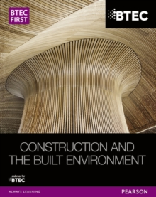 BTEC First NG Construction and the Built Environment Student Book, Paperback