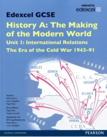 Edexcel GCSE History A the Making of the Modern World: Unit 1 International Relations: the Era of the Cold War 1943-91 SB 2013, Paperback