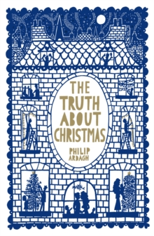 The Truth About Christmas, Hardback