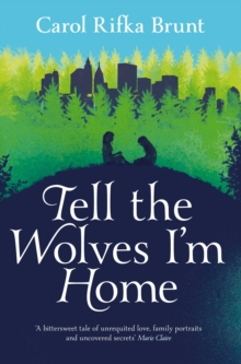 Tell the Wolves I'm Home, Paperback