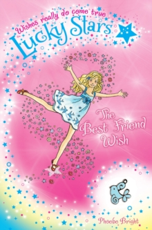 Lucky Stars 1: the Best Friend Wish, Paperback Book