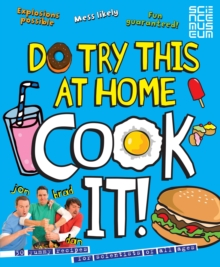 Do Try This at Home: Cook It!, Paperback Book