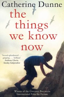 The Things We Know Now, Paperback