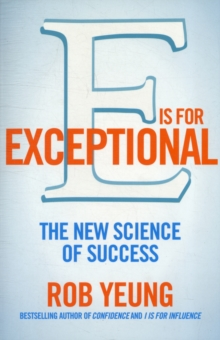 E is for Exceptional : The New Science of Success, Paperback Book