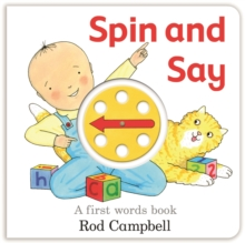 Spin and Say : A First Words Book, Board book