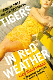 Tigers in Red Weather, Paperback Book