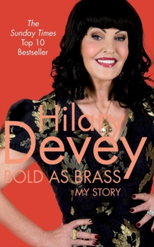 Bold As Brass : My Story, Paperback