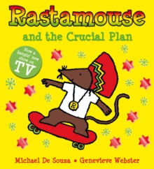 Rastamouse and the Crucial Plan, Paperback