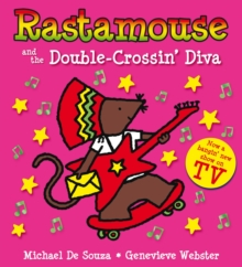 Rastamouse and the Double-Crossin' Diva, Paperback