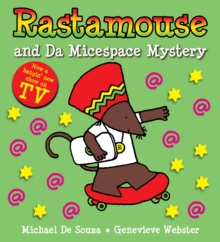 Rastamouse and the Micespace Mystery, Paperback