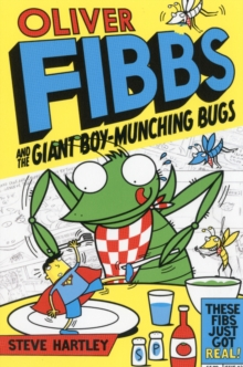 Oliver Fibbs 2: The Giant Boy-Munching Bugs, Paperback Book