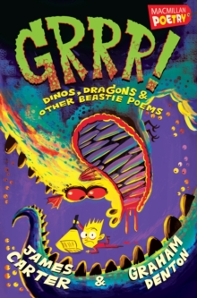 Grrr! : Dinos, Dragons and Other Beastie Poems, Paperback