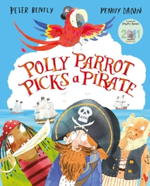 Polly Parrot Picks a Pirate, Paperback
