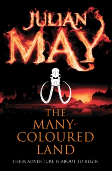 The Many-Coloured Land : Saga of the Exiles: Book One, Paperback