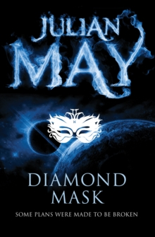 Diamond Mask : The Galactic Milieu Series: Book Two, Paperback