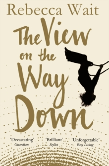 The View on the Way Down, Paperback