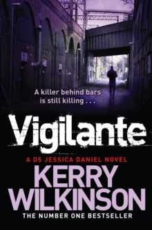 Vigilante : A DS Jessica Daniel Novel Book 2, Paperback