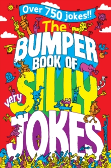 The Bumper Book of Very Silly Jokes, Paperback