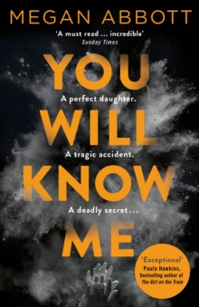 You Will Know Me, Paperback Book