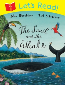 Let's Read! The Snail and the Whale, Paperback Book