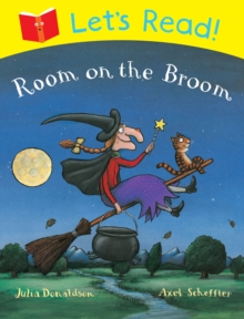 Let's Read! Room on the Broom, Paperback
