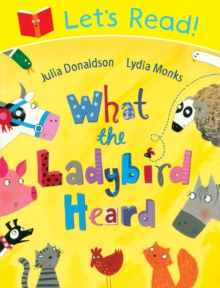 Let's Read! What the Ladybird Heard, Paperback