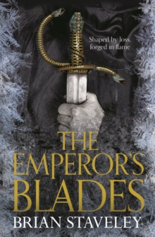The Emperor's Blades : Chronicle of the Unhewn Throne: Book One, Paperback