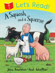 Let's Read! A Squash and a Squeeze, Paperback