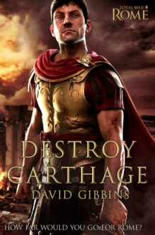 Total War Rome: Destroy Carthage, Paperback Book