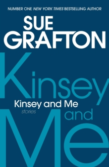 Kinsey and Me : Stories, Paperback