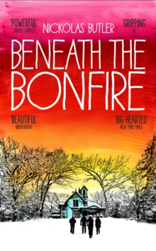 Beneath the Bonfire, Hardback