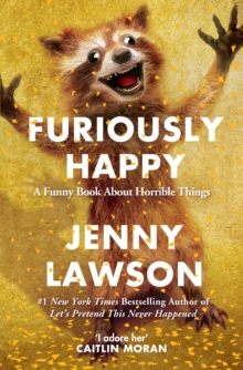 Furiously Happy, Paperback Book