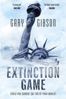 Extinction Game : The Apocalypse Duology: Book One, Paperback