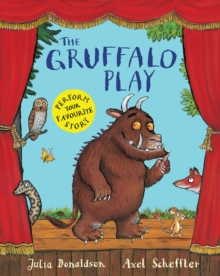 The Gruffalo Play, Paperback Book