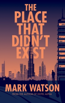 The Place That Didn't Exist, Hardback