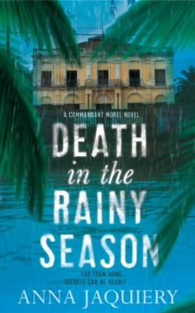 Death in the Rainy Season, Hardback