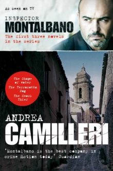 Inspector Montalbano : the First Three Novels in the Series, Paperback