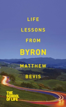 Life Lessons from Byron, Paperback