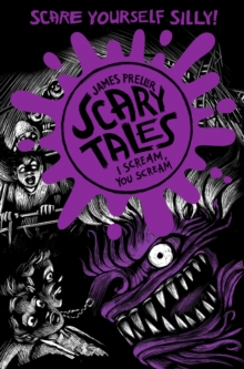 I Scream, You Scream (Scary Tales 2), Paperback Book