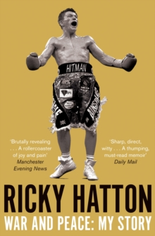 War and Peace: Ricky Hatton, My Story, Paperback