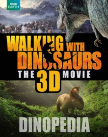 Walking with Dinosaurs Dinopedia, Hardback