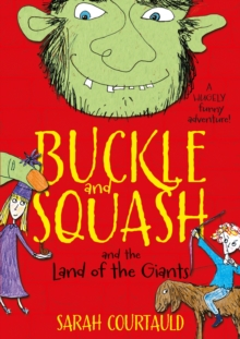 Buckle and Squash and the Land of the Giants, Paperback