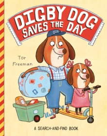Digby Dog Saves the Day, Paperback