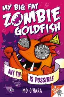 My Big Fat Zombie Goldfish 4: Any Fin is Possible, Paperback