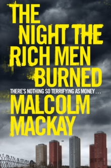The Night the Rich Men Burned, Paperback Book
