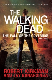 Walking Dead: The Fall of the Governor Part Two : Part two, Paperback