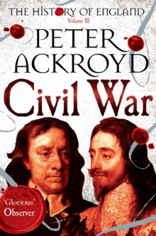 Civil War : The History of England Volume III, Paperback