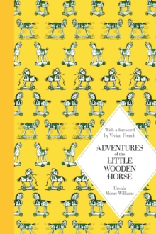 Adventures of the Little Wooden Horse : Macmillan Classics Edition, Hardback