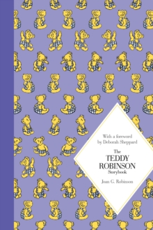 The Teddy Robinson Storybook, Hardback